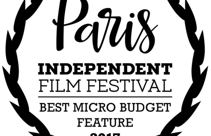 PARIS Indepedent Film Festival Best Micro Budget Feature 2017